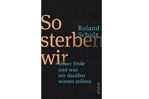 Teaserbild So sterben wir, Roland Schulz