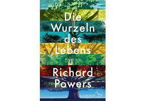 Teaserbild Die Wurzeln des Leben, Richard Powerss