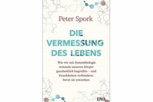 Cover Die Vermessung des Lebens, von Peter Spork