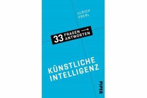 Cover KÜNSTLICHE INTELLIGENZ: 33 FRAGEN UND ANTWORTEN